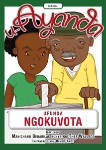 Picture of U-Ayanda Ufunda Ngokuvota (isiXhosa) by Manichand Beharilal & Thea Wallace