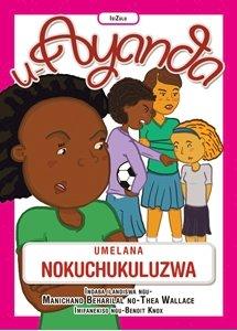 Picture of U-Ayanda Umelana Nokuchukuluzwa (isiZulu) by Manichand Beharilal & Thea Wallace