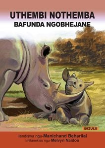 Picture of Uthembi Nothemba Bafunda Ngo-Bhejane (isiZulu) by Manichand Beharilal (MBLS Publishers 2019-2020)