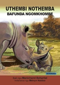 Picture of Uthembi Nothemba Bafunda Ngo-Mkhombe (isiXhosa) by Manichand Beharilal (MBLS Publishers 2019-2020)