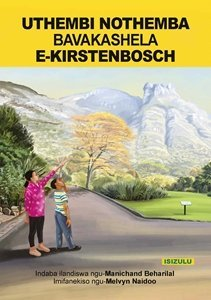 Picture of Uthembi Nothemba Bavakashela E-Kirstenbosch (isiZulu) by Manichand Beharilal (MBLS Publishers 2019-2020)