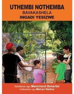 Picture of Uthembi Nothemba Bavakashela Ingadi Yesizwe (isiZulu) by Manichand Beharilal (MBLS Publishers 2019-2020)