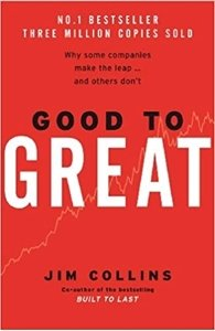 Picture of Good to Great: Why some Companies Make the Leap and Others don't, by Jim Collins