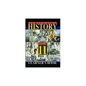 Picture of New Generation History Grade 11 Learner Book (New Generation Publishers 2019-2020)