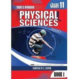Picture of Physical Science Gr 11 Book 1 Theory and workbook (CAPS) by A. Olivier (Amaniyah)