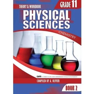 Picture of Physical Science Gr 11 Book 2 Theory and workbook (CAPS) by A. Olivier (Amaniyah)