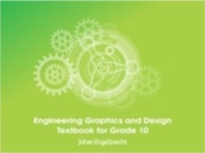 Picture of Engineering Graphics and Design Textbook for Grade 10 CAPS (HSE Publishers)