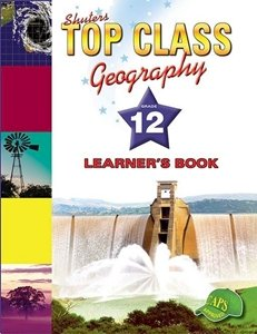 Picture of Top Class Geography Grade 12 Learner's Book