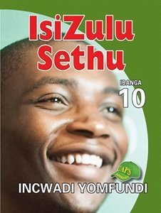 Picture of Isizulu Sethu Grade 10 Learner's Book (Shuter & Shooter 2019-2020)