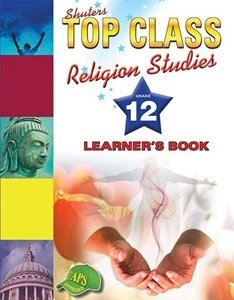 Picture of Top Class Religion Studies Grade 12 Learner's Book (Shuter & Shooter 2019-2020)