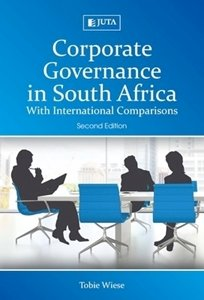 Picture of Corporate Governance in South Africa: With International Comparisons (2017 - 2nd Edition) (T Wiese) Juta (2020)