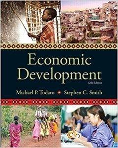Picture of Economic Development 12th Edition (The Pearson Series in Economics) by Michael P Todara & Stephen C Smith (Pearson 2019-2020)