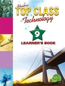 Picture of Top Class Technology Grade 9 Learner's Book (Shuter & Shooter 2019-2020)