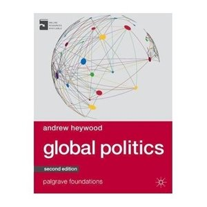 Picture of Global Politics 2nd Edition, by Andrew Heywood (Palgrave 2019-2020)