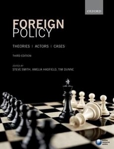 Picture of Foreign Policy - Theories, Actors, Cases 3rd Edition, by Steve Smith (Oxford 2019-2020)
