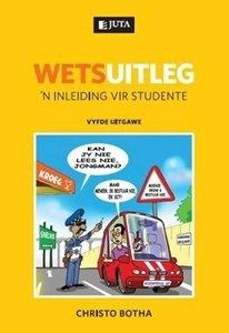 Picture of Wetsuitleg: 'n Inleiding vir Studente (2012 - 5de uitgawe) (C Botha) Juta (2020)