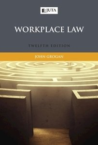 Picture of Workplace Law (2017 - 12th Edition) (J Grogan) Juta (2020)
