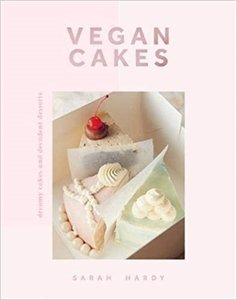 Picture of Vegan Cakes: Dreamy Cakes and Decadent Desserts, by Sarah Hardy (JB 2020)