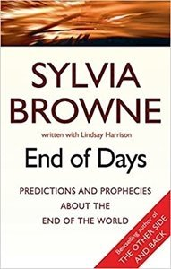 Picture of End Of Days: Was the 2020 Worldwide Coronavirus Outbreak Foretold? by Sylvia Browne (JB 2020)