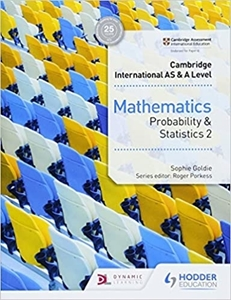Picture of Cambridge International AS & A-Level Mathematics Probability and Statistics 2 (Macmillan South Africa 2019-2020)