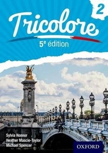 Picture of Tricolore 2, 5th Revised Edition, by  Heather Mascie-Taylor, Sylvia Honnor, Michael Spencer  (Oxford University Press 2020)