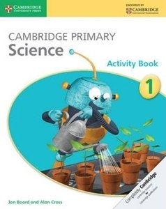 Picture of Cambridge Primary Science Activity Book 1 (Cambridge CIE 2019-2020)