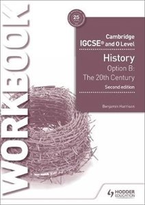 Picture of Cambridge IGCSE Modern World History Workbook 1 : Core content Option B: The 20th century : International Relations since 1919 (Macmillan South Africa 2019-2020)