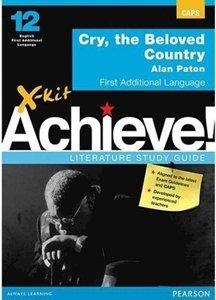 Picture of X-Kit Achieve! Cry, the Beloved Country: English First Additional Language Grade 12 Study Guide (Pearson Education 2019-2020)