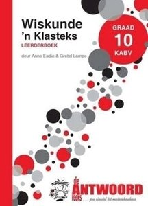 Picture of Die Antwoord Reeks Graad 10 Wiskunde – A Class Text Learner Book (The Answer Series 2019-2020)