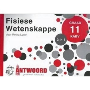 Picture of Die Antwoord Reeks Graad 11 Fisiese Wetenskappe '3 in 1' (The Answer Series 2019-2020)