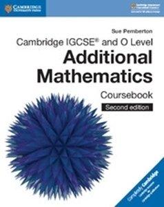 Picture of Cambridge IGCSE and O Level Additional Mathematics Coursebook, 2nd Edition (Cambridge 2019-2020)