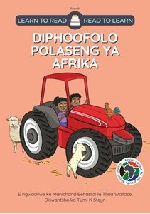 Picture of Learn to Read - Read to Learn Diphoofolo Polaseng Afrika (Sepedi), by M Beharilal & T Wallace (MBLS Publishing 2020)