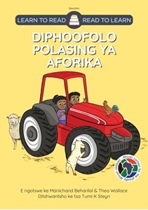 Picture of Learn to Read - Read to Learn Diphoofolo Polasing Ya Aforika (Sesotho), by M Beharilal & T Wallace (MBLS Publishing 2020)