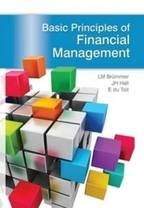 Picture of Basic Principles of Financial Management, by Brümmer LM, Hall JH, Du Toit E