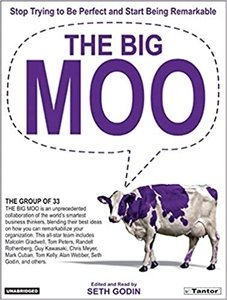 Picture of The Big Moo: Stop Trying to be Perfect and Start Being Remarkable (Audio Book on CD)