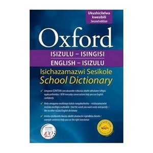 Picture of Oxford Bilingual School Dictionary: IsiZulu and English 2e (Paperback) (Oxford SA)