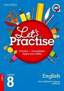 Picture of Oxford Let's Practise English First Additional Language Grade 8 Practice Book (Oxford SA)