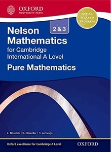 Picture of Nelson Pure Mathematics 2 and 3 for Cambridge International A Level Student Book (OUP International)