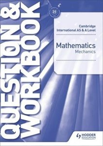 Picture of Cambridge International AS & A-Level Mathematics Mechanics Question & Workbook (Macmillan South Africa)